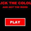 Click the Colour Not the Word